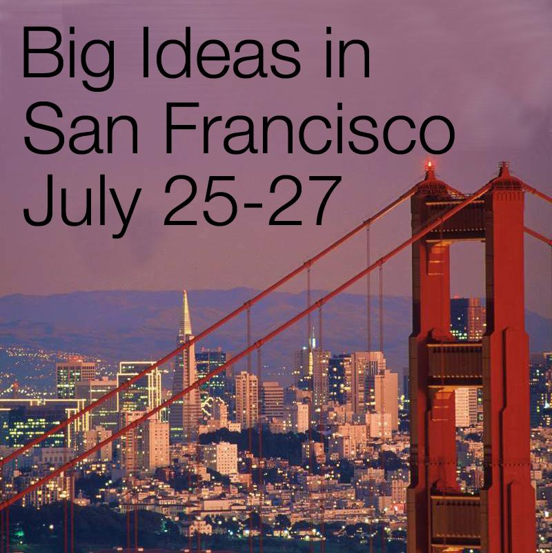 16501_banner_San_Francisco_Big_Ideas_July_2014.jpg